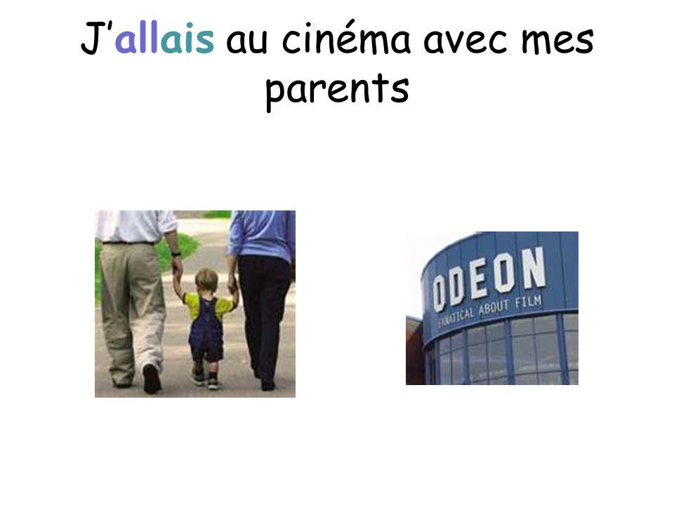 Jallais au cinéma avec mes parents