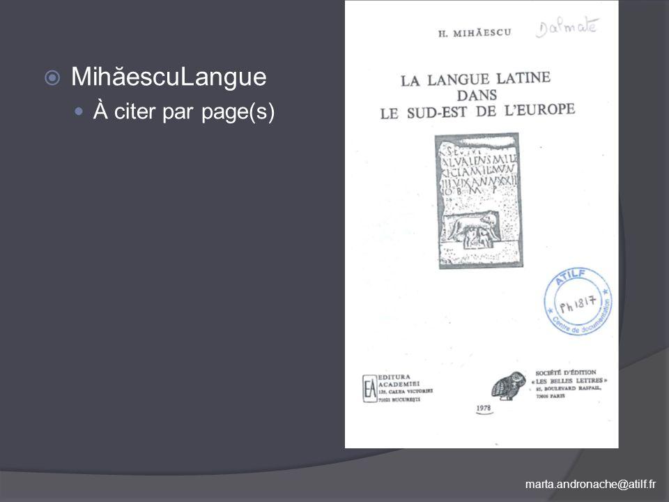 marta.andronache@atilf.fr MihăescuLangue À citer par page(s)