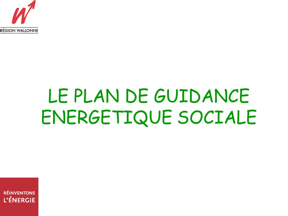 LE PLAN DE GUIDANCE ENERGETIQUE SOCIALE