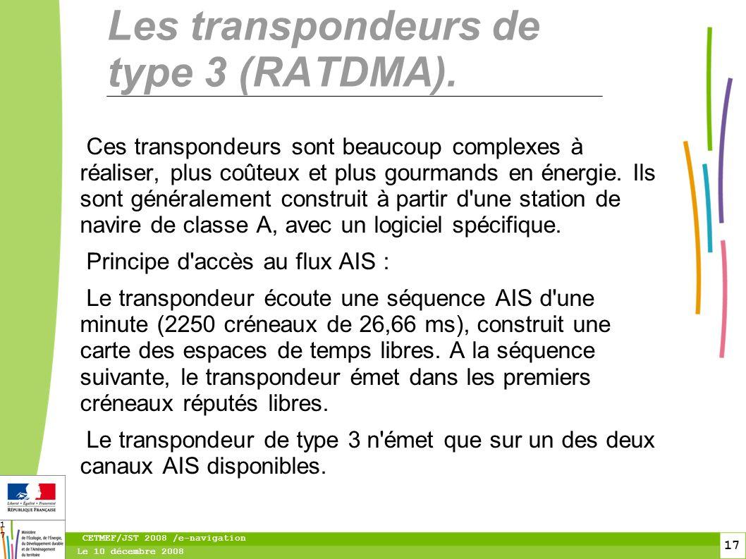 18 Le 10 décembre 2008 CETMEF/JST 2008 /e-navigation 18 Représentation d une séquence AIS