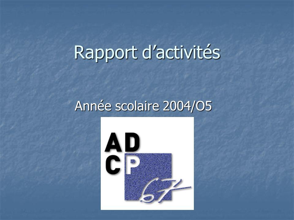 Rapport dactivités Année scolaire 2004/O5