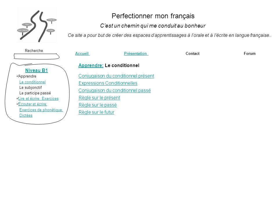 Perfectionner mon français Cest un chemin qui me conduit au bonheur Recherche Accueil Présentation Contact ForumAccueil Présentation Ce site a pour bu