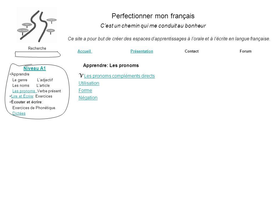 Perfectionner mon français Cest un chemin qui me conduit au bonheur Recherche Accueil Accueil Présentation Contact ForumPrésentation Ce site a pour bu