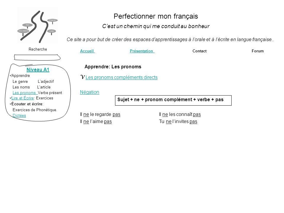 Perfectionner mon français Cest un chemin qui me conduit au bonheur Recherche Accueil Présentation Contact ForumAccueilPrésentation Ce site a pour but
