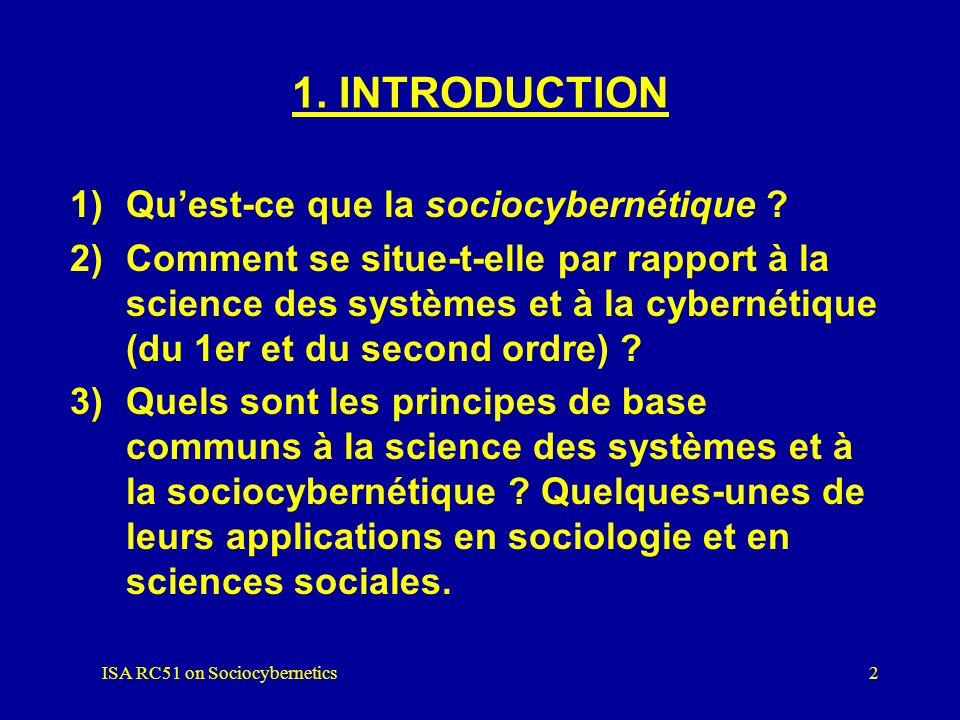 Principes de la Sociocybernétique -Bernd R. Hornung -Université de Marburg, Allemagne Union Européenne de Systémique (UES) 6 ème CONGRÈS EUROPÉEN DE S