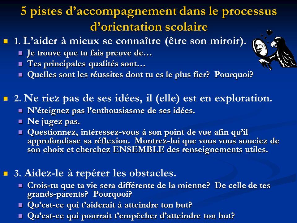 5 pistes daccompagnement dans le processus dorientation scolaire 1.