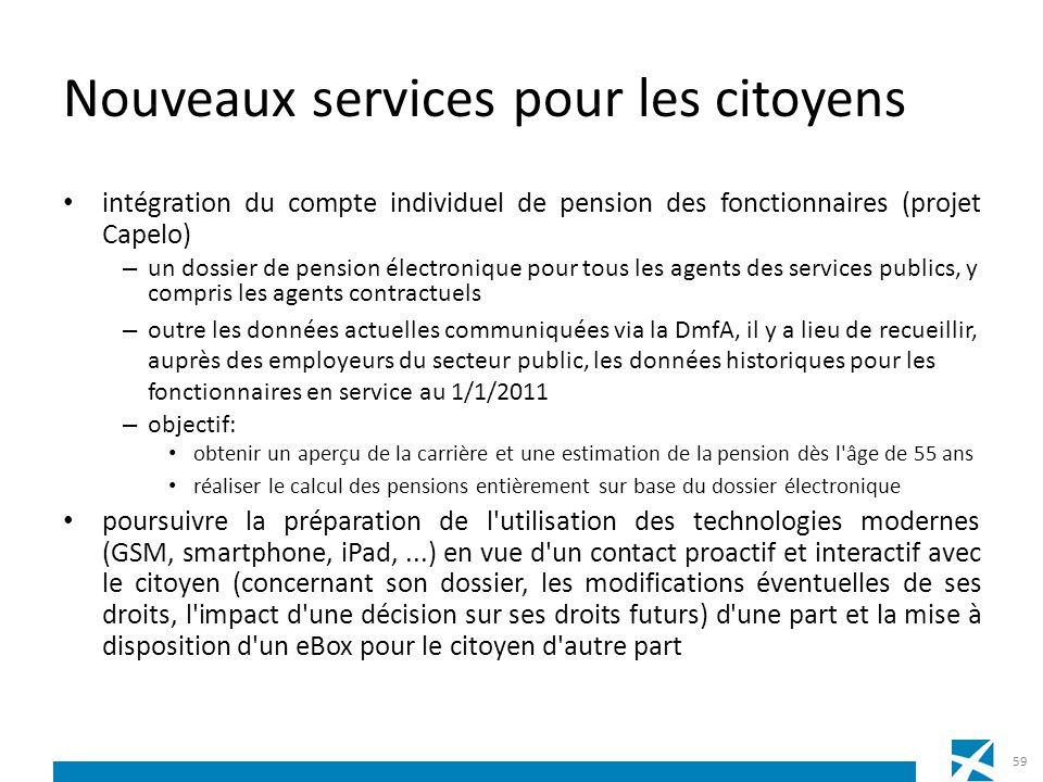 Nouveaux services pour les citoyens intégration du compte individuel de pension des fonctionnaires (projet Capelo) – un dossier de pension électroniqu