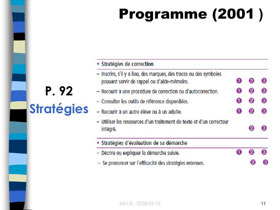 MELS - 2009-03-1611 P. 92 Stratégies Programme (2001 )