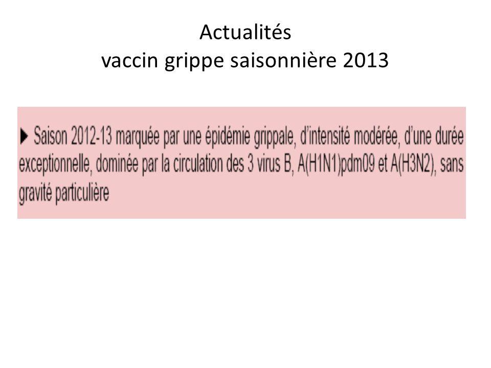 Actualités vaccin grippe saisonnière 2013