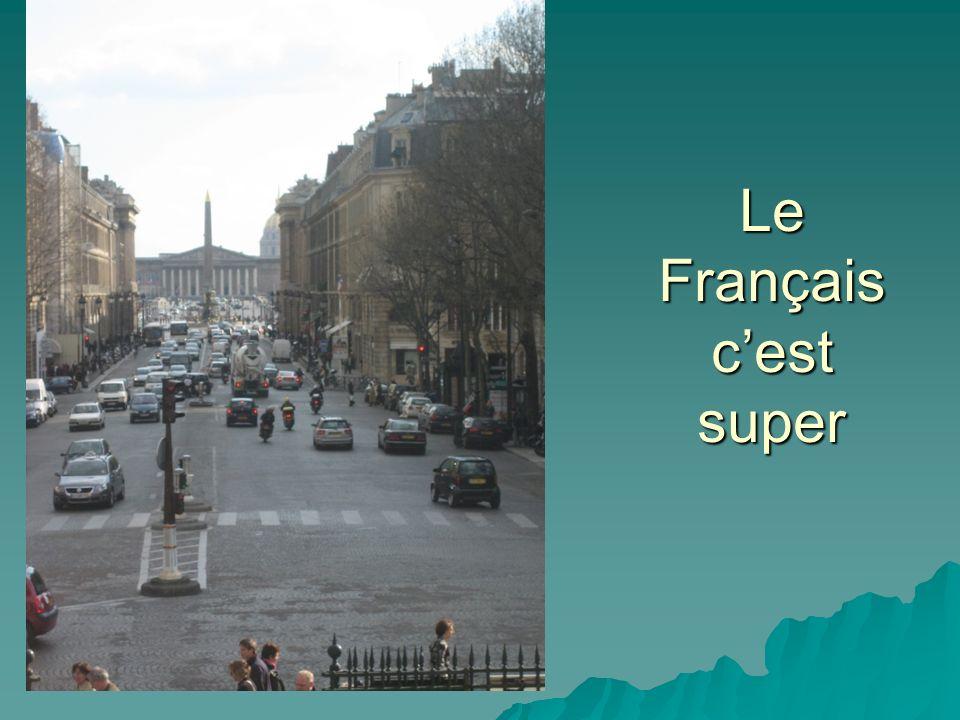 Le Français cest super