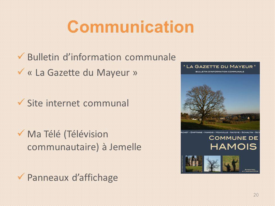 Bulletin dinformation communale « La Gazette du Mayeur » Site internet communal Ma Télé (Télévision communautaire) à Jemelle Panneaux daffichage Communication 20