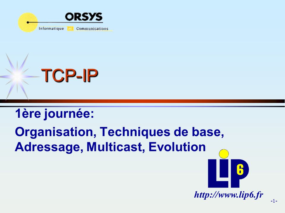 -152- IPv4 IPv6: Transition et interoperabilité IPv6 NAT-PT, NATPT-PT Principe identique au NAT IPv4 Traduction entre adresses IPv6 et adresses IPv4 ROUTABLES Traduction protocolaire entre IPv4 et IPv6 Router NAT-PT Network Address Translation - Protocol translation RFC 2765, 2766 Network Address Translation - Protocol translation RFC 2765, 2766