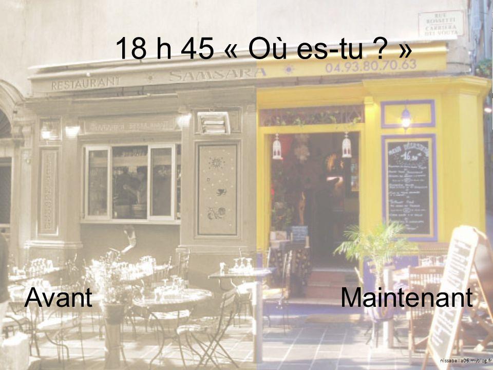 nissabella06.myblog.fr 18 h 45 « Où es-tu » AvantMaintenant