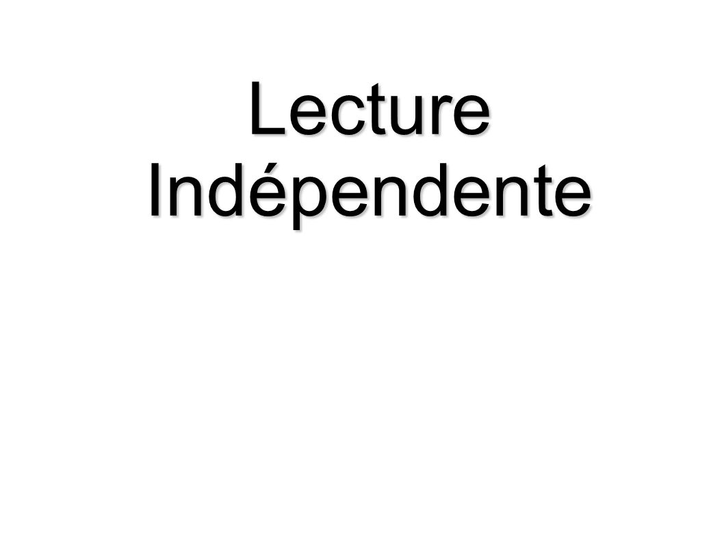 Lecture Indépendente