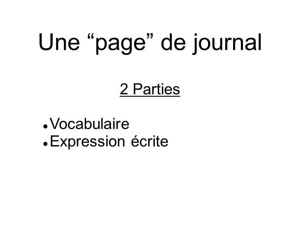 Une page de journal 2 Parties Vocabulaire Expression écrite