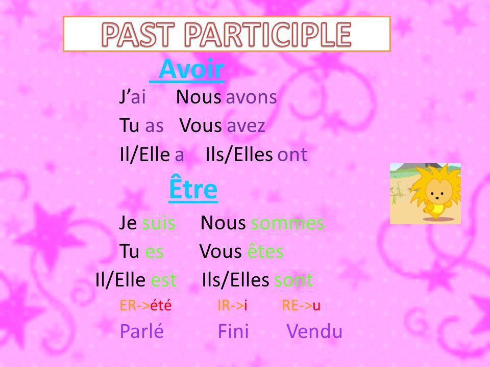 Être= étéAvoir= eu Boire= buFaire= fait Venir= venuVoir= vu There are 5 verbs that can use both avoir & être.