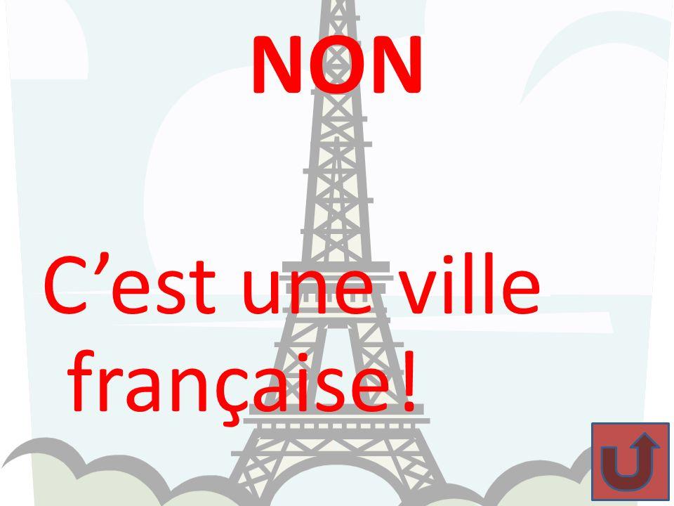 NON Cest une ville française!