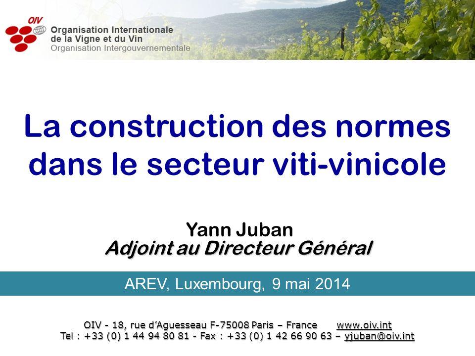 le secteur viti-vinicole LOIV La construction des normes