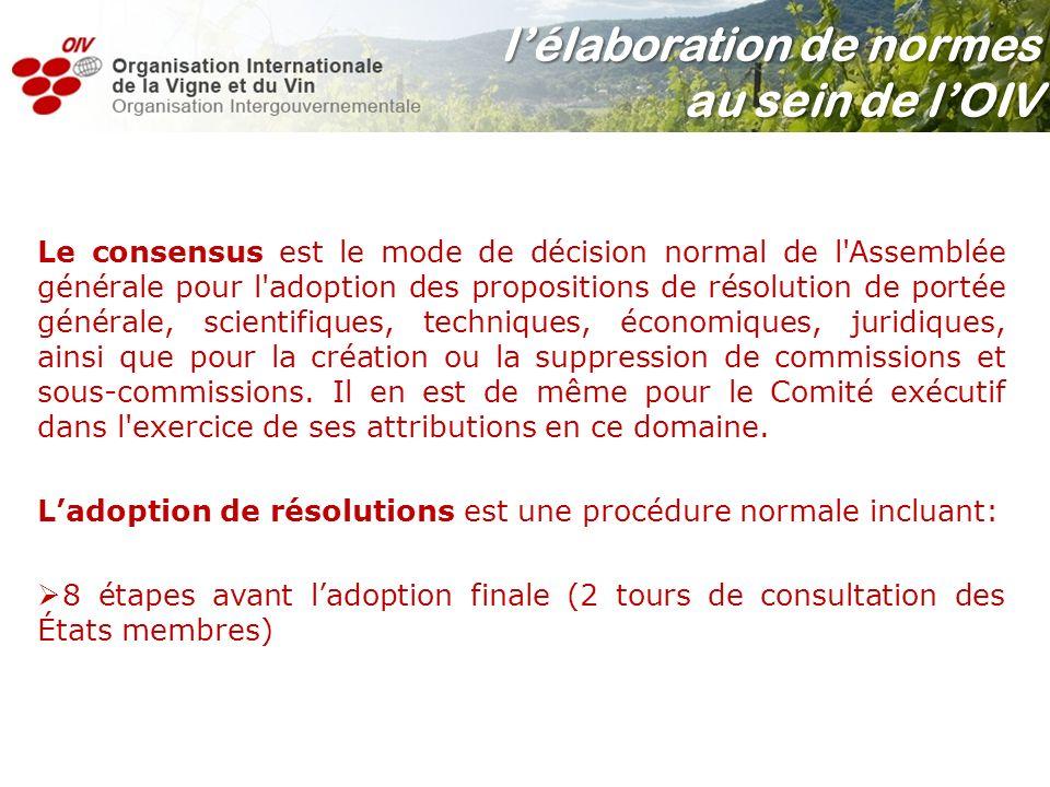Le consensus est le mode de décision normal de l'Assemblée générale pour l'adoption des propositions de résolution de portée générale, scientifiques,