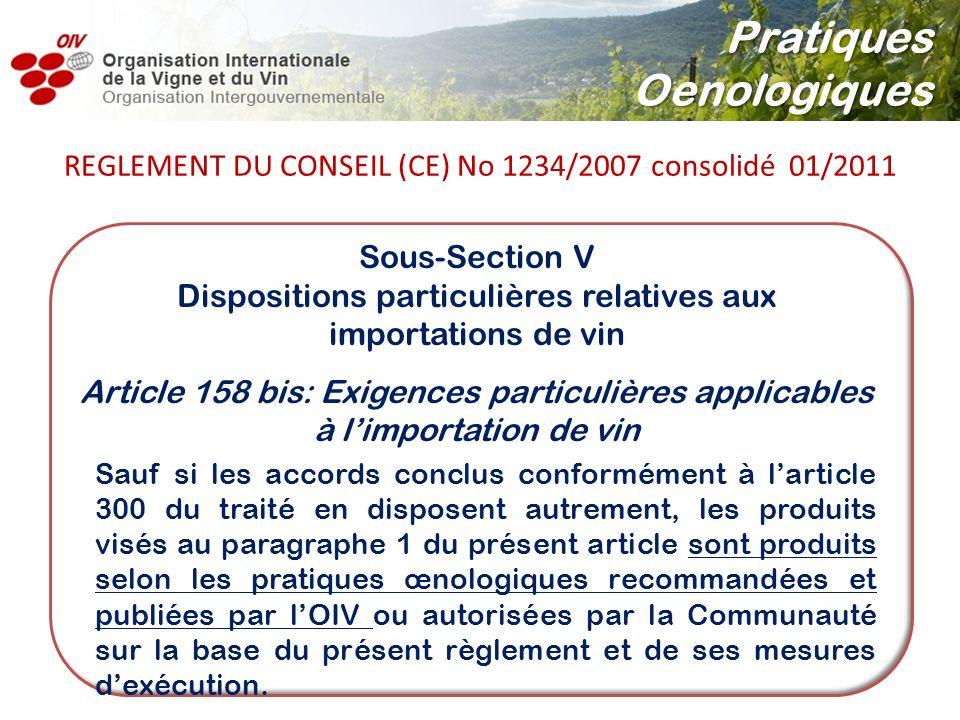 Sous-Section V Dispositions particulières relatives aux importations de vin Article 158 bis: Exigences particulières applicables à limportation de vin