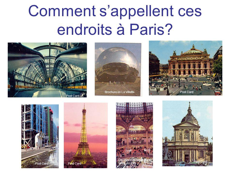 Comment sappellent ces endroits à Paris.