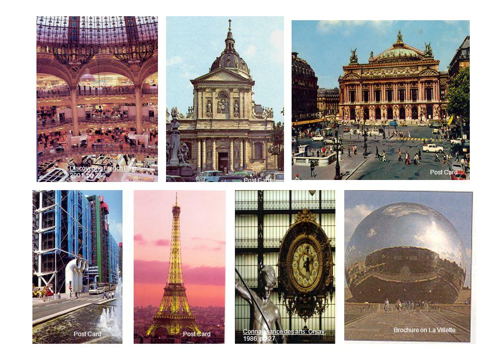 Connaissance des arts: Orsay, 1986, pg 27 Post Card Discovering French Bleu, 2001, pg 246 Post Card Brochure on La Villette