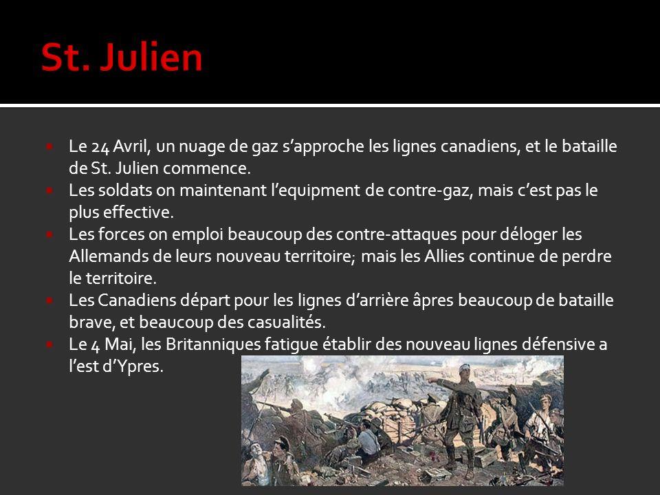 Le 24 Avril, un nuage de gaz sapproche les lignes canadiens, et le bataille de St. Julien commence. Les soldats on maintenant lequipment de contre-gaz