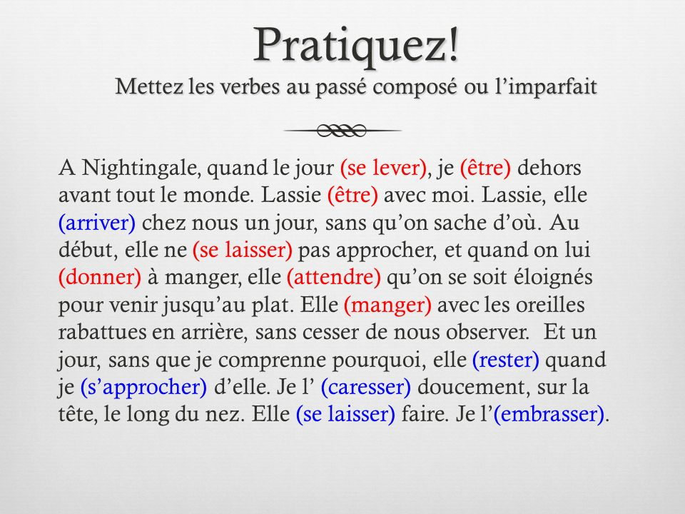 Plus-que-parfait Used in French as the past perfect in English When one action precedes another in the past, the verb describing the first action is the plus-que-parfait; the tense of the second veb will be passé composé or imparfait Ex.