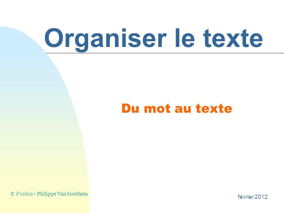 §La langue française, par ailleurs, est métissée. 5. Structuration du paragraphe