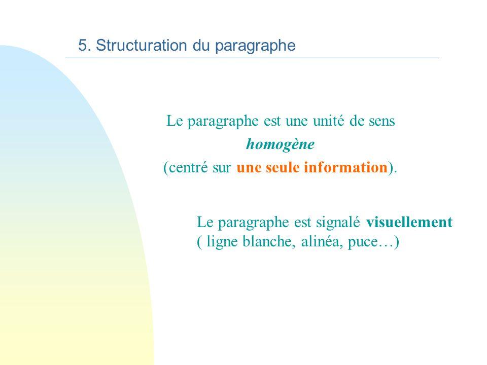 n 1. Le mot n 2. Le groupe de mots n 3. La phrase simple n 4. La phrase complexe n 5. Le paragraphe Les niveaux de structuration