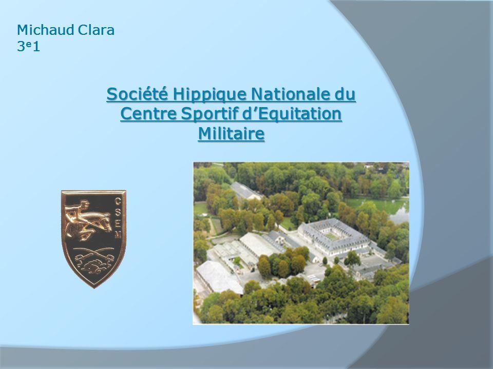 Michaud Clara 3e13e1 Société Hippique Nationale du Centre Sportif dEquitation Militaire