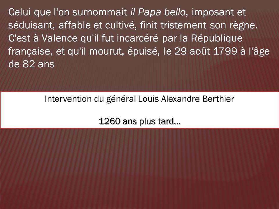 Celui que l'on surnommait il Papa bello, imposant et séduisant, affable et cultivé, finit tristement son règne. C'est à Valence qu'il fut incarcéré pa
