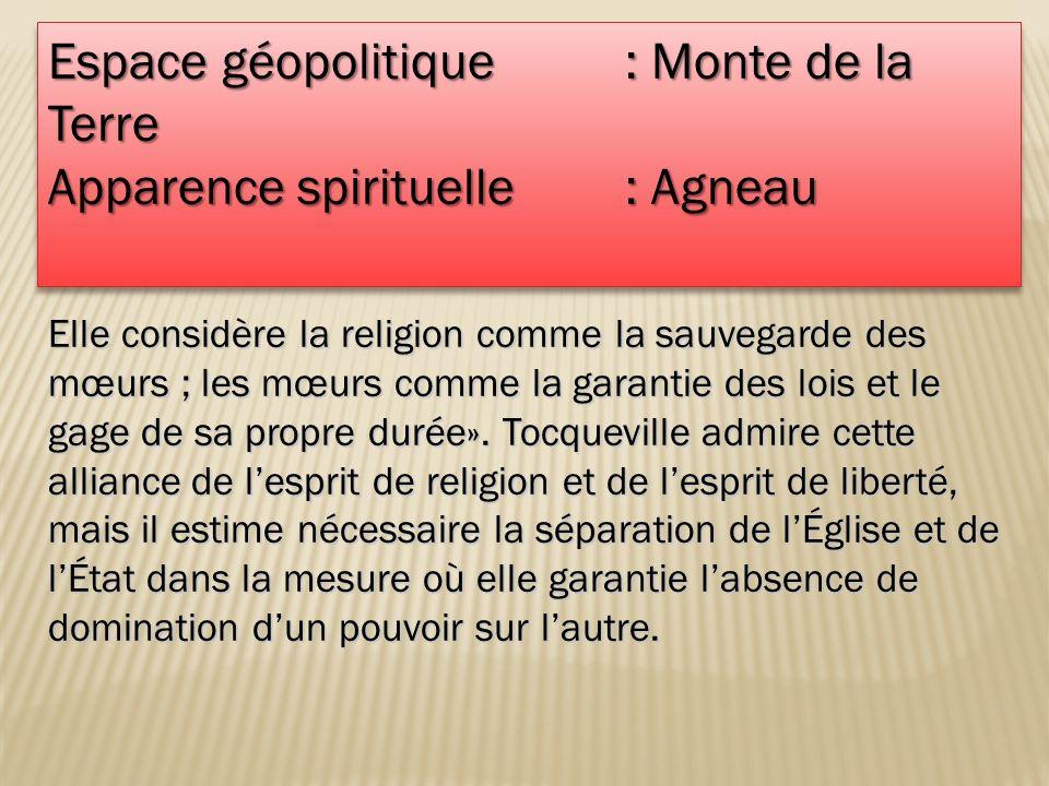 Espace géopolitique : Monte de la Terre Apparence spirituelle : Agneau Espace géopolitique : Monte de la Terre Apparence spirituelle : Agneau Elle con