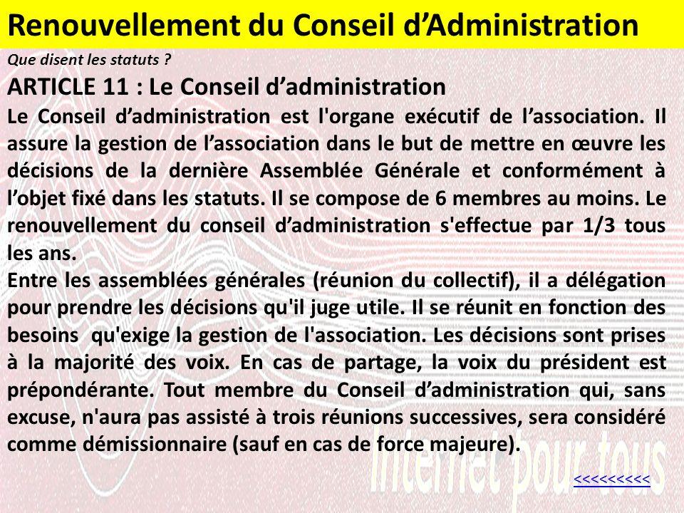 Renouvellement du Conseil dAdministration <<<<<<<<< Que disent les statuts .