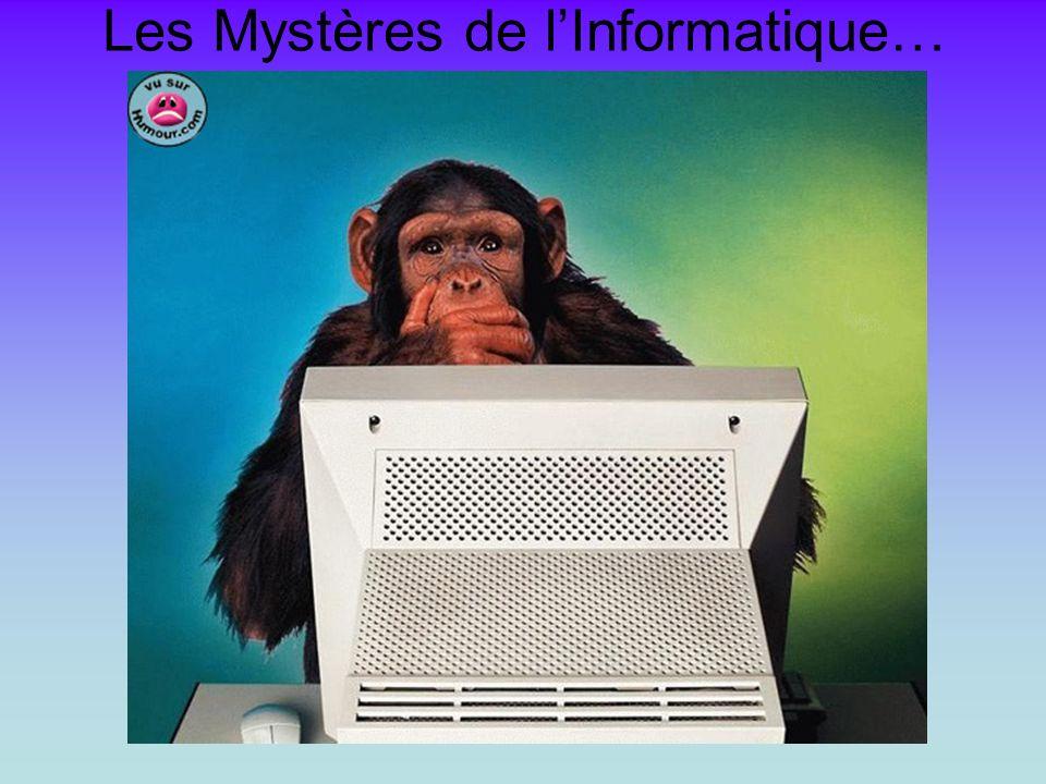 Les Mystères de lInformatique…