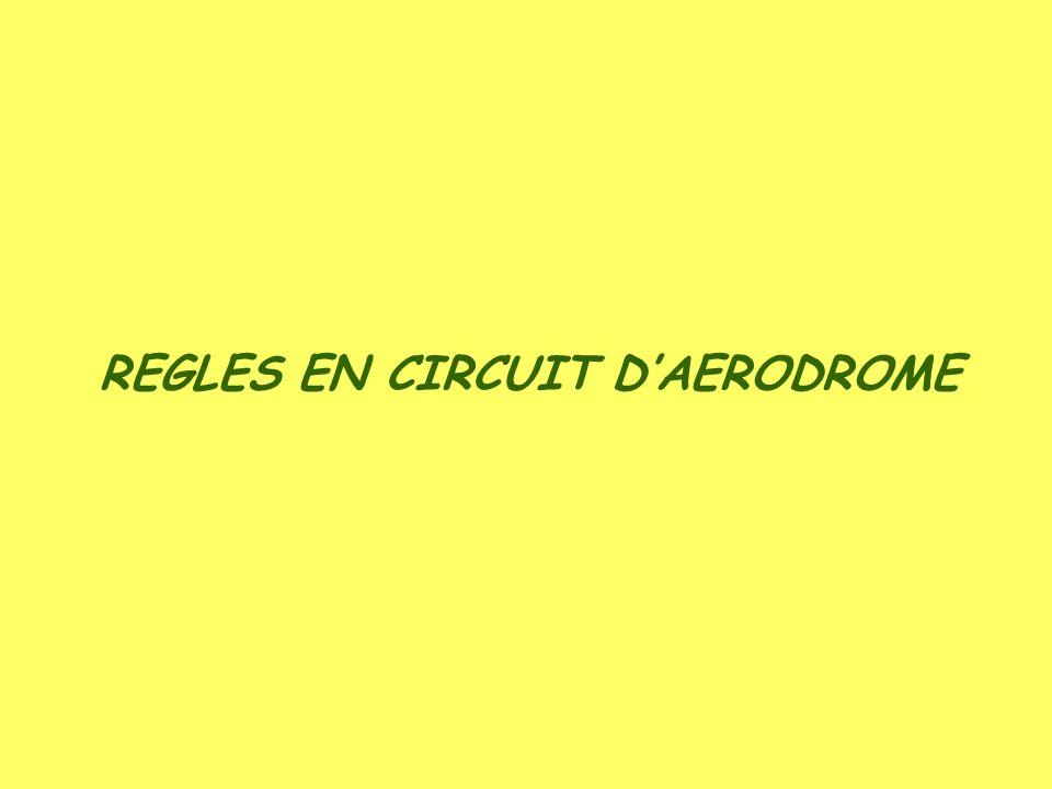 REGLES EN CIRCUIT DAERODROME