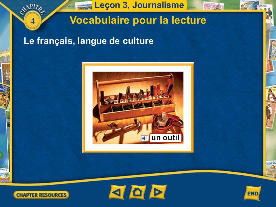 4 Le français, langue de culture Vocabulaire pour la lecture Leçon 3, Journalisme les décombres
