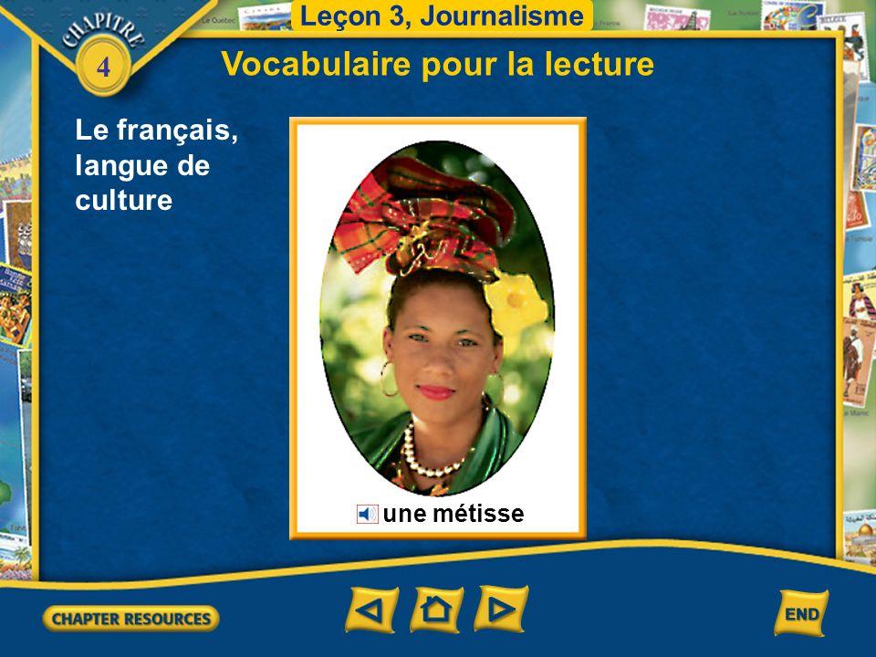 4 Le français, langue de culture Vocabulaire pour la lecture Leçon 3, Journalisme un outil