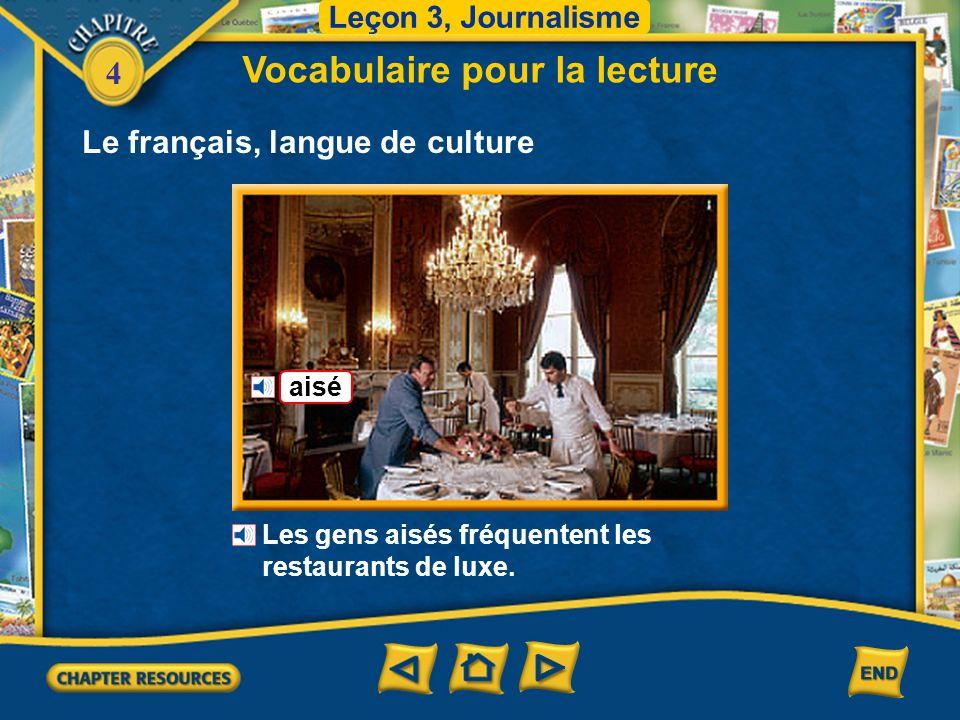 4 Le français, langue de culture Vocabulaire pour la lecture Leçon 3, Journalisme une métisse