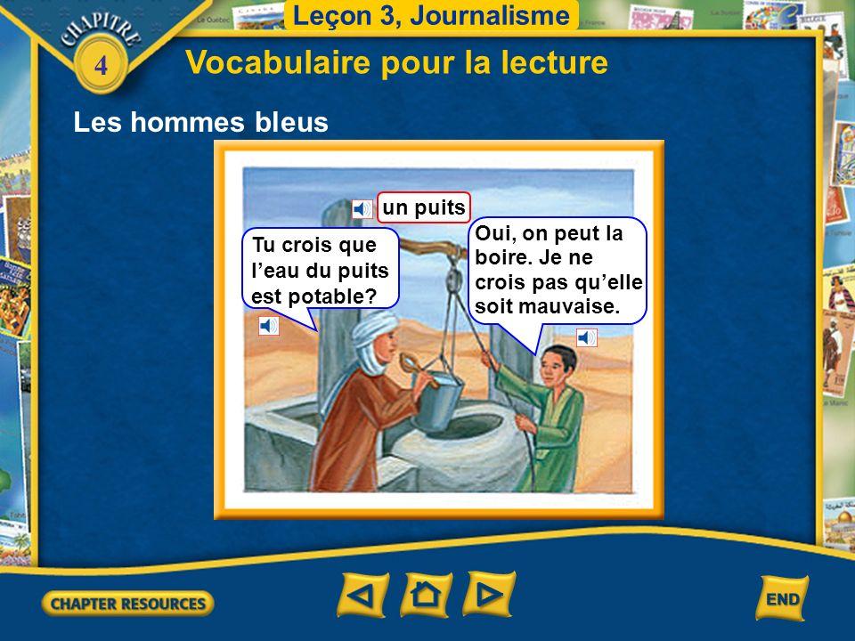 4 Les hommes bleus Vocabulaire pour la lecture Leçon 3, Journalisme un chameau une tente