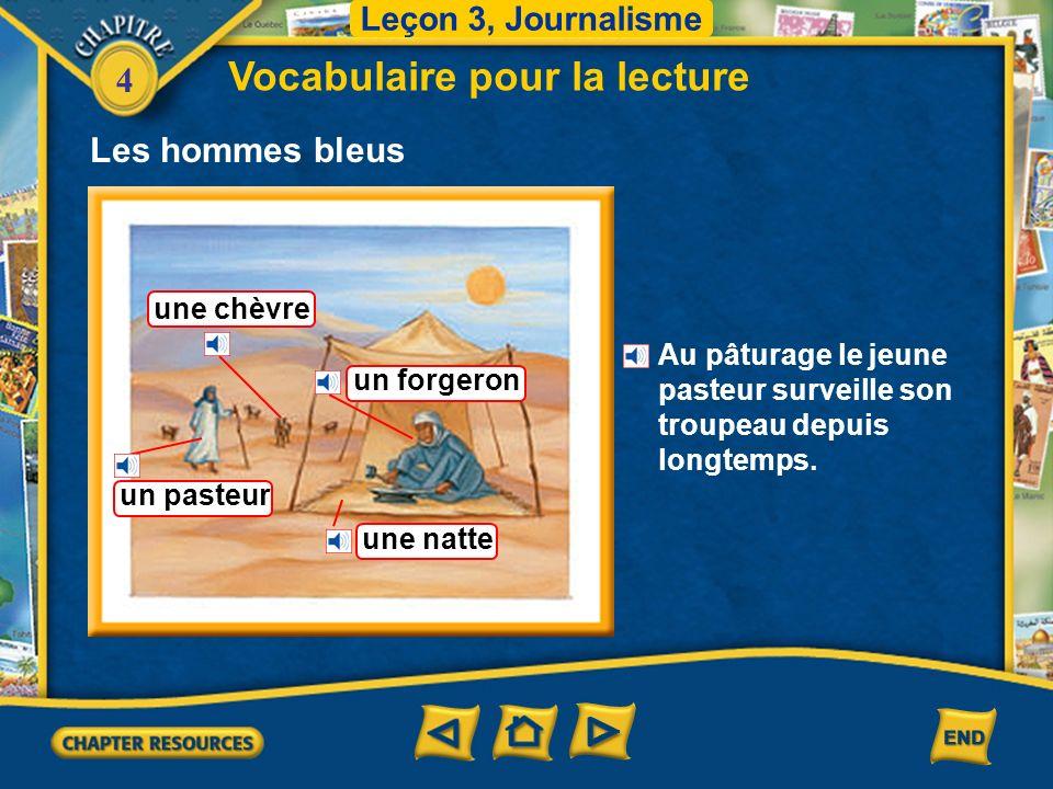 4 Vocabulaire pour la lecture Leçon 3, Journalisme Les hommes bleus un Touareg