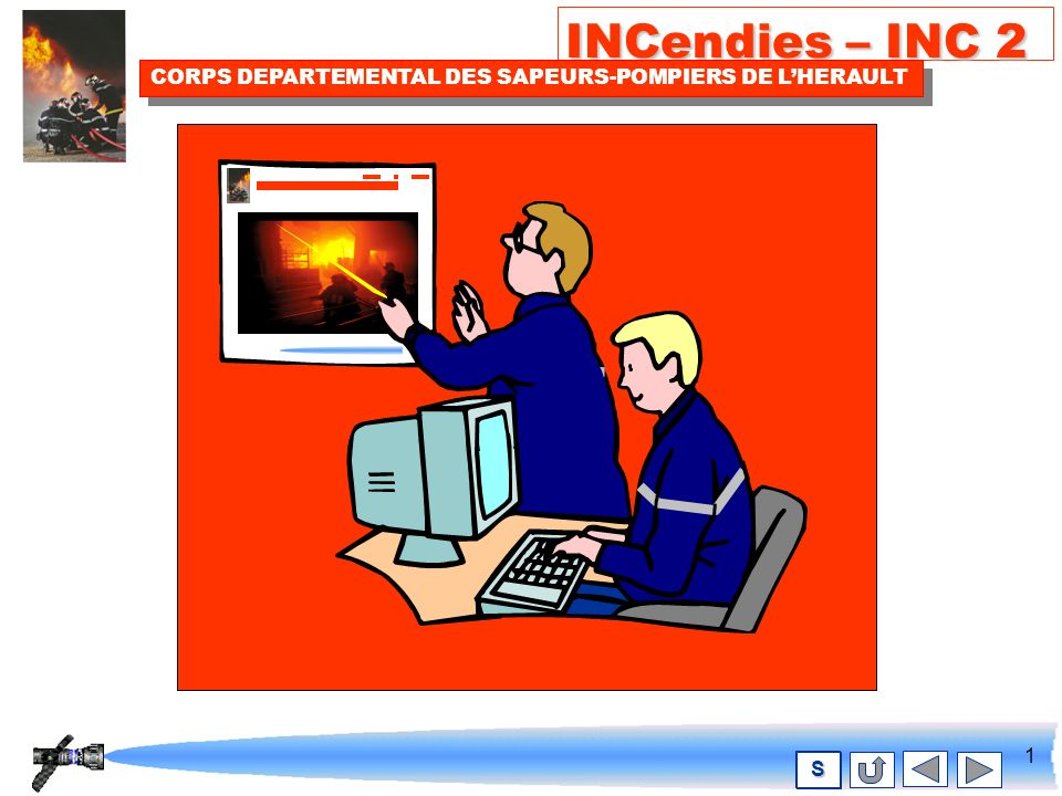 131 INCendies – INC 2 CORPS DEPARTEMENTAL DES SAPEURS-POMPIERS DE LHERAULT S ATTENTIONDANGER