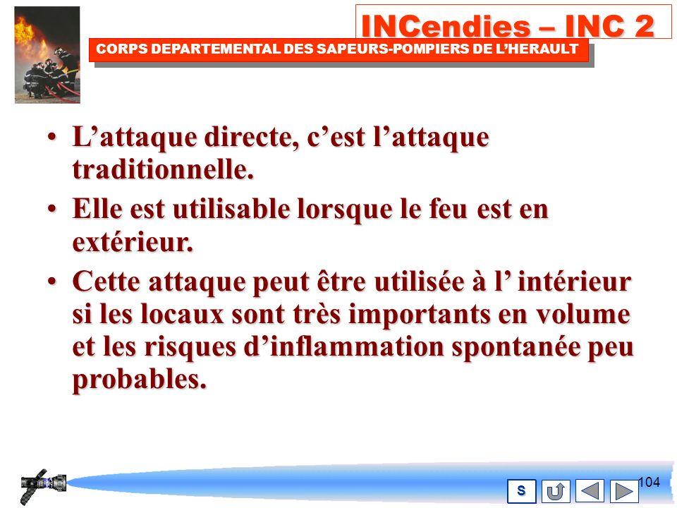103 INCendies – INC 2 CORPS DEPARTEMENTAL DES SAPEURS-POMPIERS DE LHERAULT S Lattaque directe