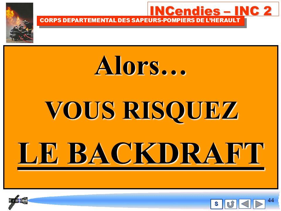 43 INCendies – INC 2 CORPS DEPARTEMENTAL DES SAPEURS-POMPIERS DE LHERAULT S OUI