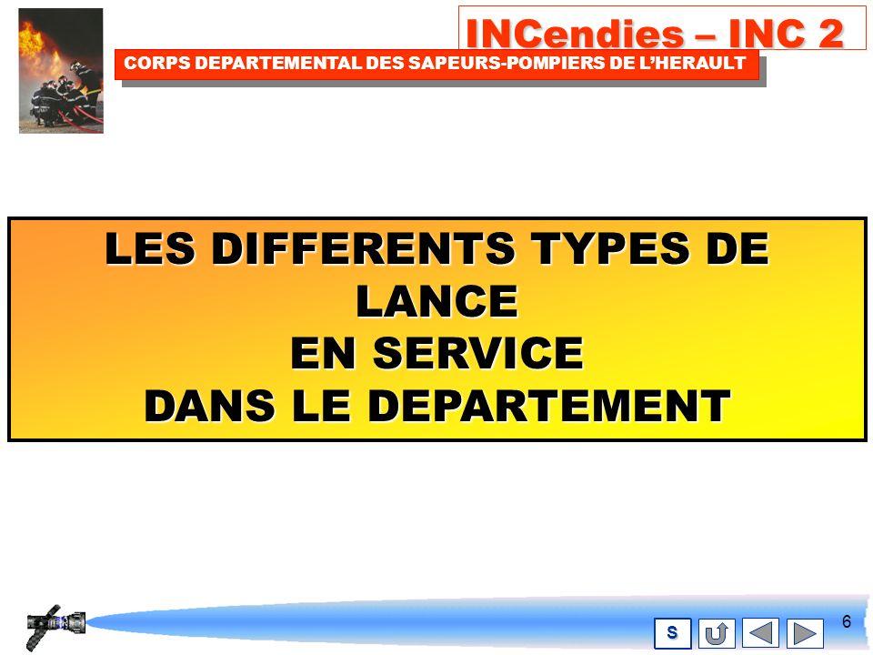 5 INCendies – INC 2 CORPS DEPARTEMENTAL DES SAPEURS-POMPIERS DE LHERAULT S PETIT RAPPEL SUR LES L.D.V