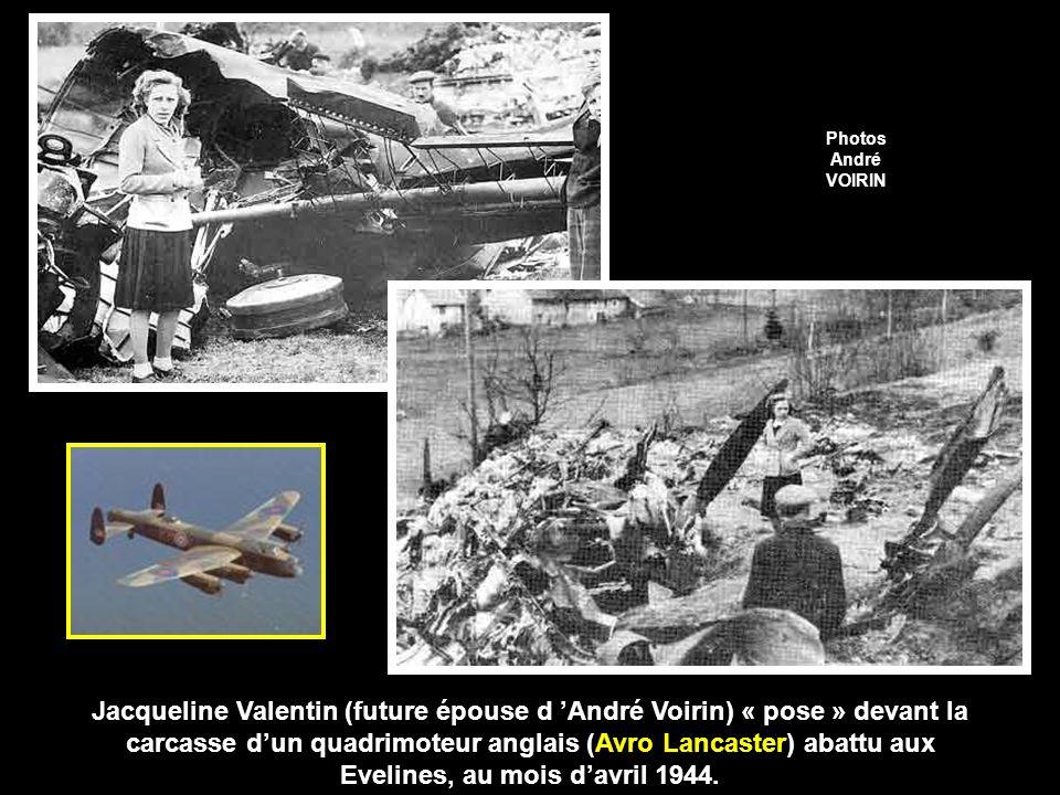 Jacqueline Valentin (future épouse d André Voirin) « pose » devant la carcasse dun quadrimoteur anglais (Avro Lancaster) abattu aux Evelines, au mois davril 1944.
