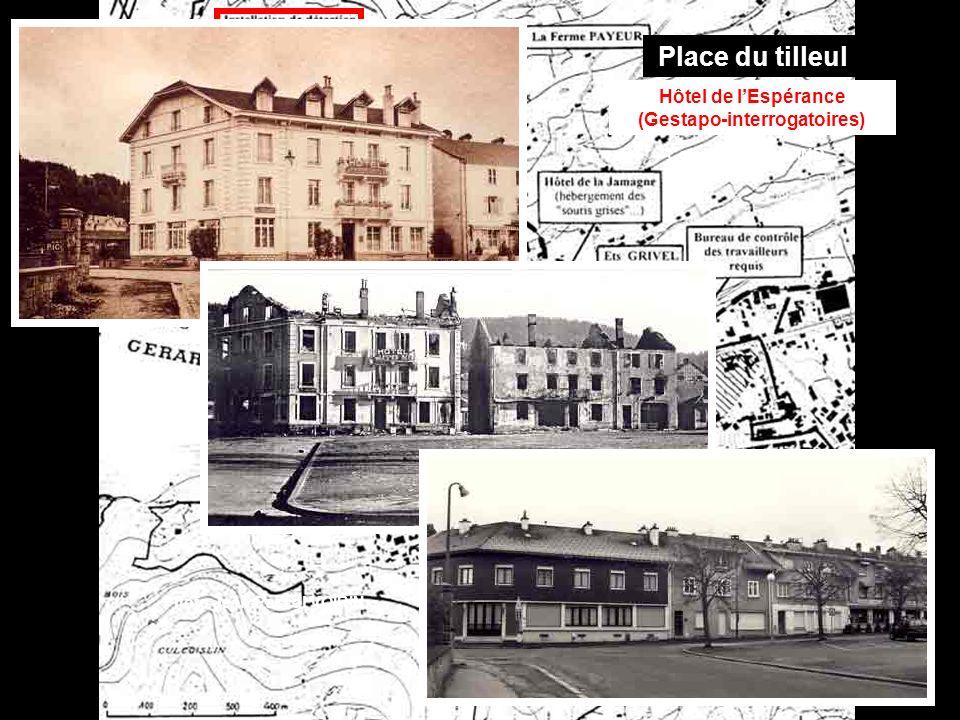 * Place du tilleul Hôtel de lEspérance (Gestapo-interrogatoires) Coll.