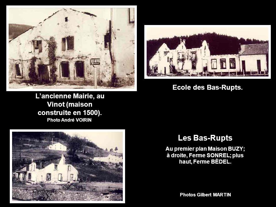 Les Bas-Rupts Au premier plan Maison BUZY; à droite, Ferme SONREL; plus haut, Ferme BÉDEL.