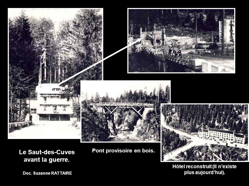 Le Saut-des-Cuves avant la guerre.Pont provisoire en bois.