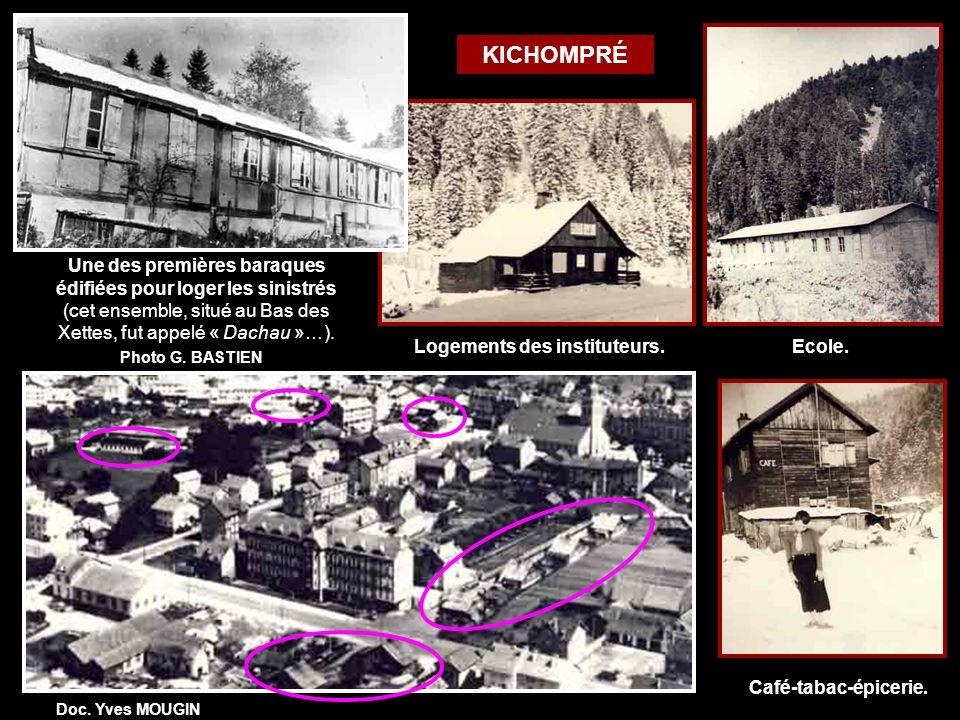 Une des premières baraques édifiées pour loger les sinistrés (cet ensemble, situé au Bas des Xettes, fut appelé « Dachau »…).